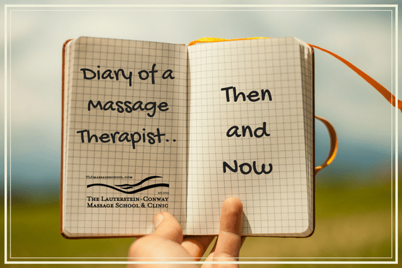 Diary of a Massage Therapist: Then and Now
